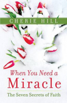 When You Need a Miracle av Cherie Hill (Heftet)
