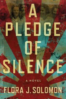 A Pledge of Silence av Flora J. Solomon (Heftet)