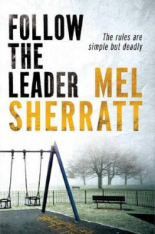 Follow The Leader av Mel Sherratt (Heftet)