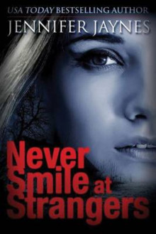 Never Smile at Strangers av Jennifer Jaynes (Heftet)