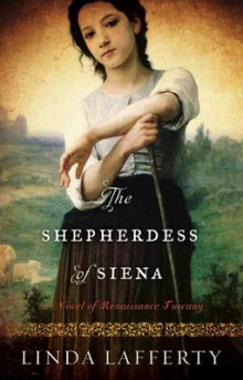 The Shepherdess of Siena av Linda Lafferty (Heftet)