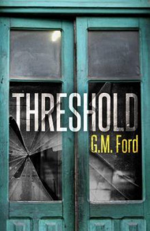 Threshold av G. M. Ford (Heftet)