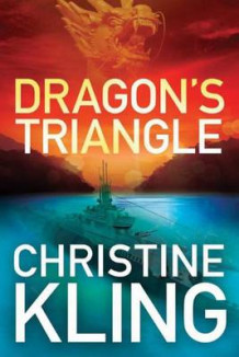 Dragon's Triangle av Christine Kling (Heftet)