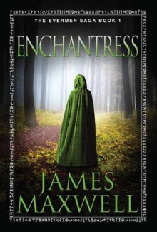 Enchantress av James Maxwell (Heftet)