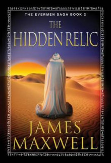 The Hidden Relic av James Maxwell (Heftet)