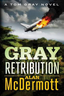 Gray Retribution av Alan McDermott (Heftet)