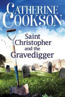 Saint Christopher and the Gravedigger av Catherine Cookson (Heftet)