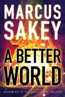 A Better World av Marcus Sakey (Heftet)