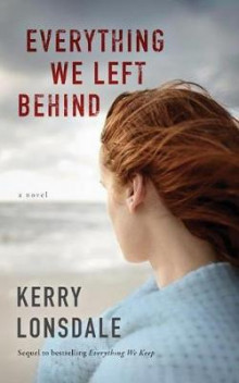 Everything We Left Behind av Kerry Lonsdale (Heftet)