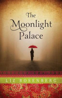 The Moonlight Palace av Liz Rosenberg (Heftet)