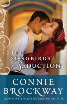 The Songbird's Seduction av Connie Brockway (Heftet)