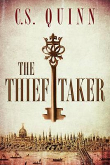 The Thief Taker av C. S. Quinn (Heftet)