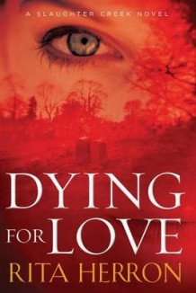 Dying for Love av Rita Herron (Heftet)