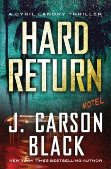 Hard Return av J. Carson Black (Heftet)