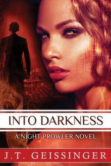 Into Darkness av J. T. Geissinger (Heftet)