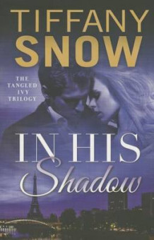 In His Shadow av Tiffany Snow (Heftet)