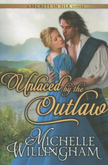 Unlaced by the Outlaw av Michelle Willingham (Heftet)