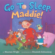 Go to Sleep, Maddie! av Maureen Wright (Innbundet)