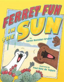 Ferret Fun in the Sun av Karen Rostoker-Gruber (Innbundet)