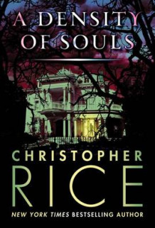 A Density of Souls av Christopher Rice (Heftet)