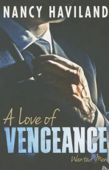 A Love of Vengeance av Nancy Haviland (Heftet)