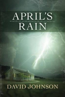 April's Rain av David Johnson (Heftet)