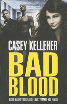 Bad Blood av Casey Kelleher (Heftet)