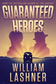 Guaranteed Heroes av William Lashner (Heftet)
