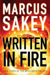 Written in Fire av Marcus Sakey (Heftet)