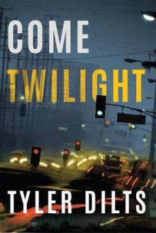 Come Twilight av Tyler Dilts (Heftet)