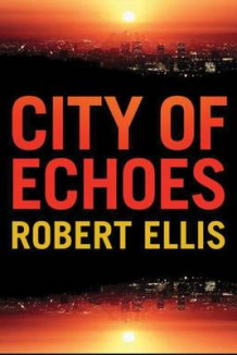 City of Echoes av Robert Ellis (Heftet)