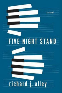 Five Night Stand av Richard J. Alley (Heftet)