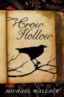 Crow Hollow av Michael Wallace (Heftet)