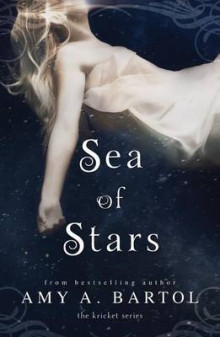 Sea of Stars av Amy A. Bartol (Heftet)