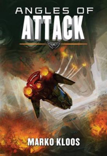 Angles of Attack av Marko Kloos (Heftet)