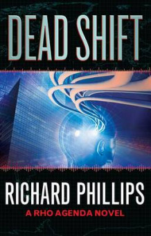Dead Shift av Richard Phillips (Heftet)
