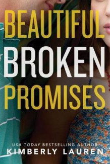 Beautiful Broken Promises av Kimberly Lauren (Heftet)
