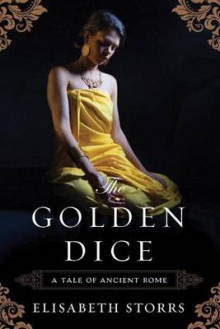 The Golden Dice av Elisabeth Storrs (Heftet)