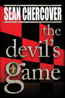 The Devil's Game av Sean Chercover (Heftet)
