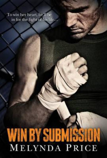 Win by Submission av Melynda Price (Heftet)