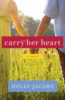 Carry Her Heart av Holly Jacobs (Heftet)