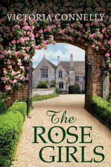 The Rose Girls av Victoria Connelly (Heftet)