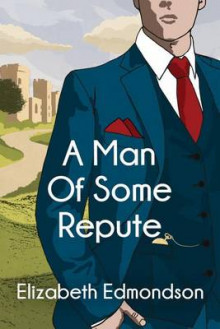 A Man of Some Repute av Elizabeth Edmondson (Heftet)