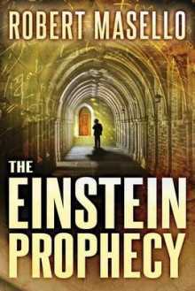 The Einstein Prophecy av Robert Masello (Heftet)