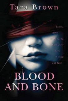 Blood and Bone av Tara Brown (Heftet)