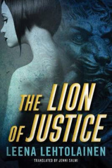 The Lion of Justice av Leena Lehtolainen (Heftet)