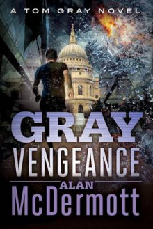 Gray Vengeance av Alan McDermott (Heftet)
