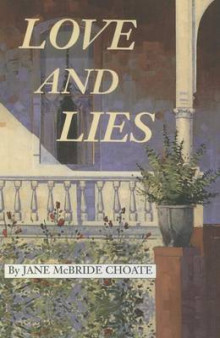 Love and Lies av Jane McBride Choate (Heftet)
