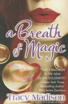 A Breath of Magic av Tracy Madison (Heftet)