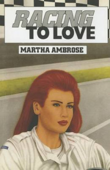 Racing to Love av Martha Ambrose (Heftet)